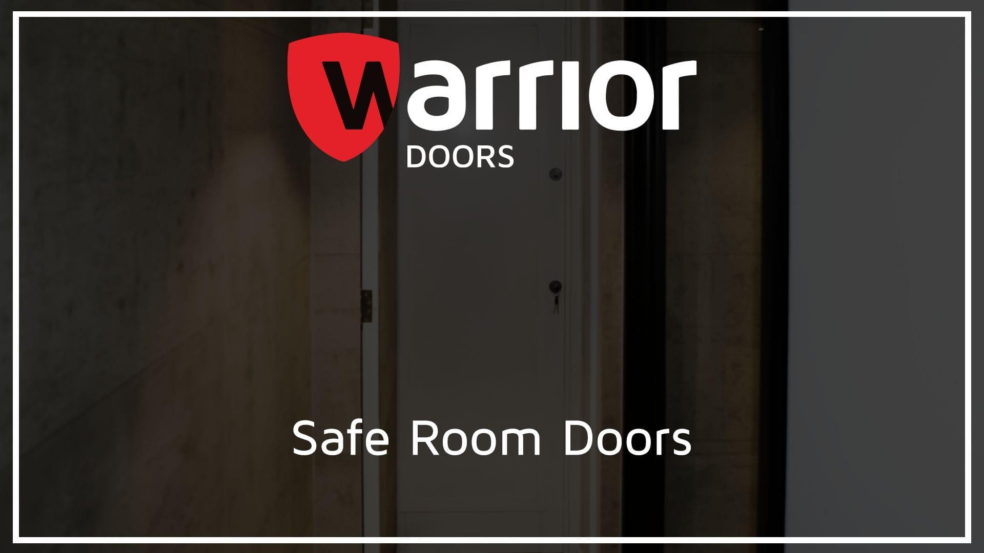 """Safe Room Door with Warrior Doors Logo and text reading """"Safe Room Doors"""""""
