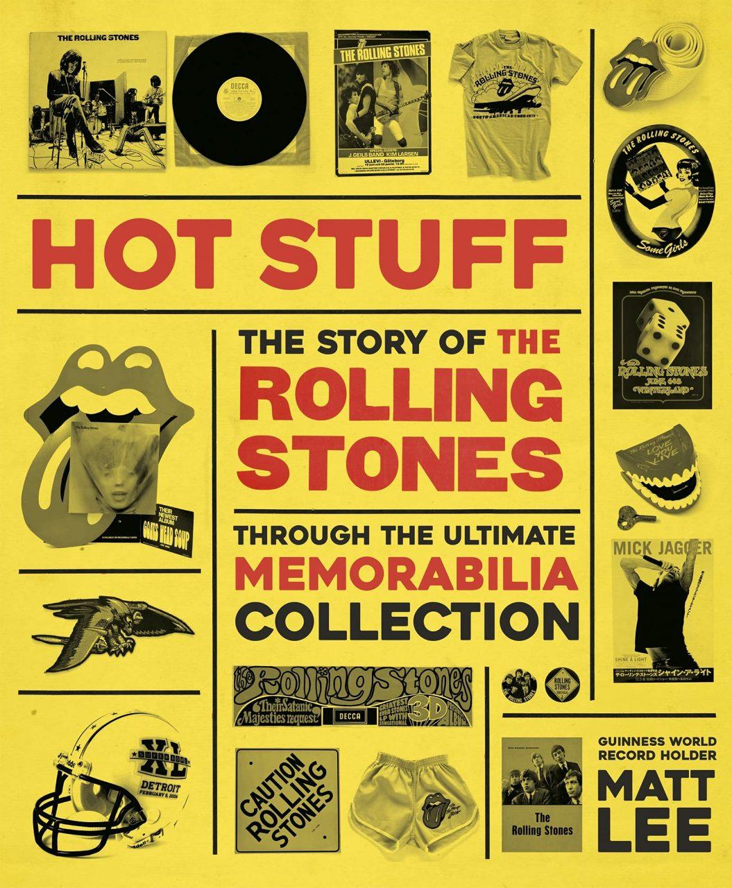 Rolling Stones - Hot Stuff: The Ultimate Memorabilia Collection Book Cover.